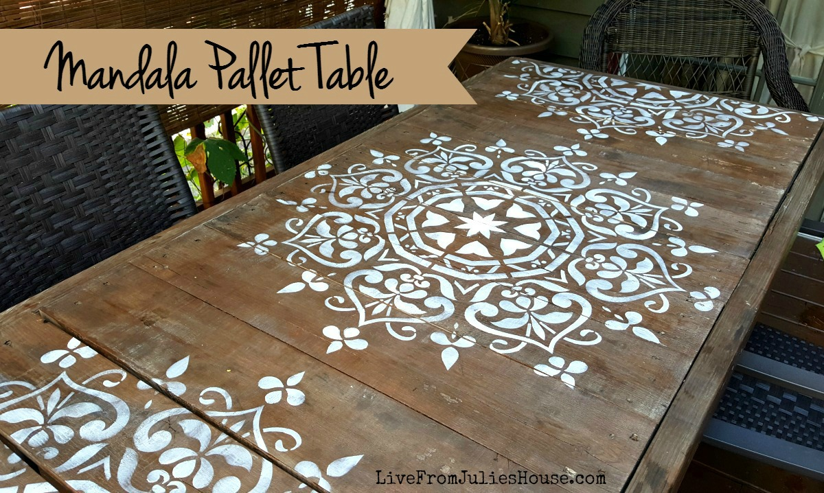 Mandala Stencil Pallet Table Live From Julie S House